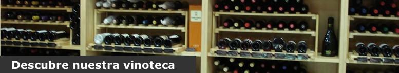 Descubre nuestra vinoteca. Tienda de Vinos